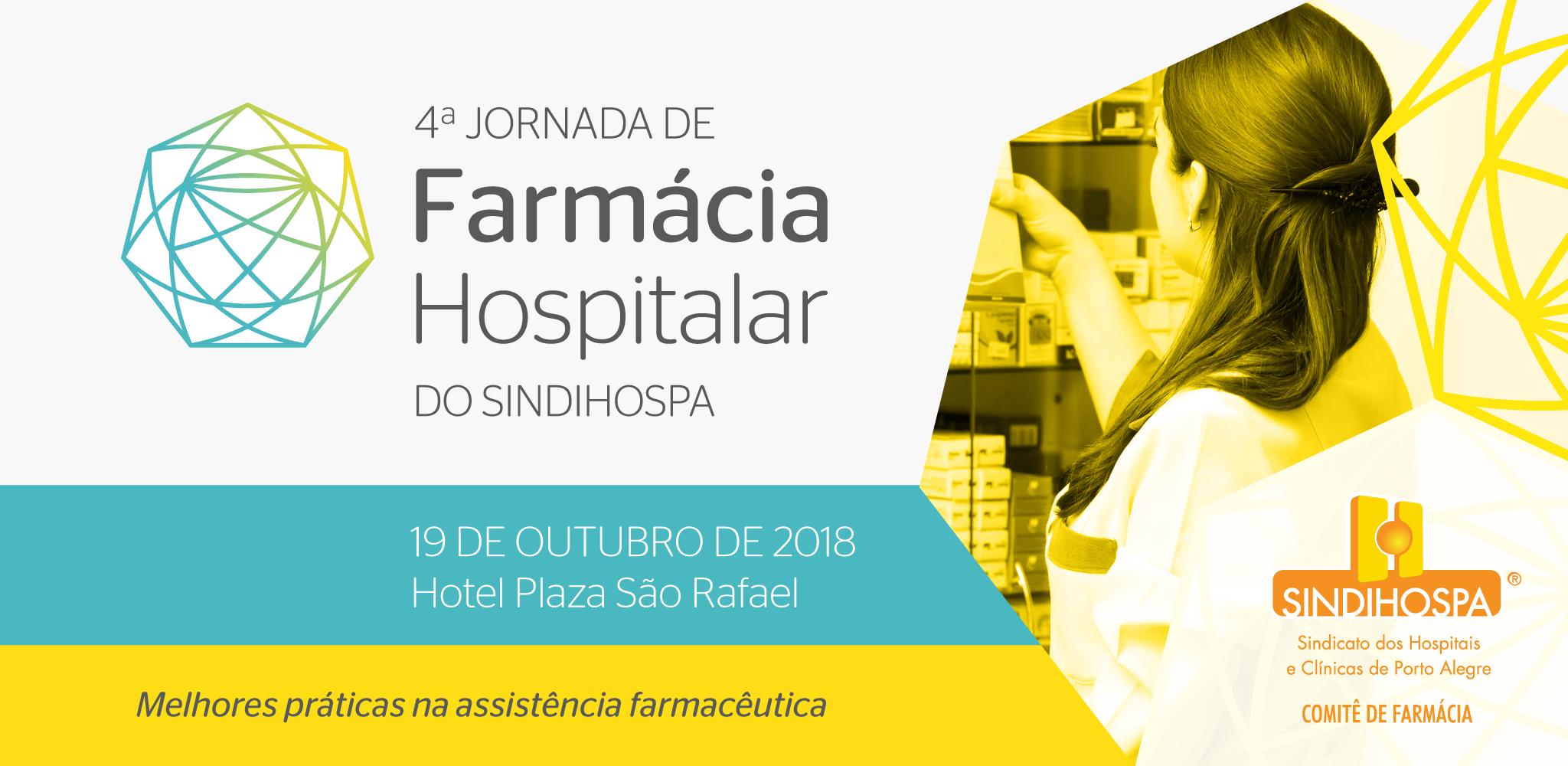 IV Jornada de Farmácia Hospitalar do SINDIHOSPA