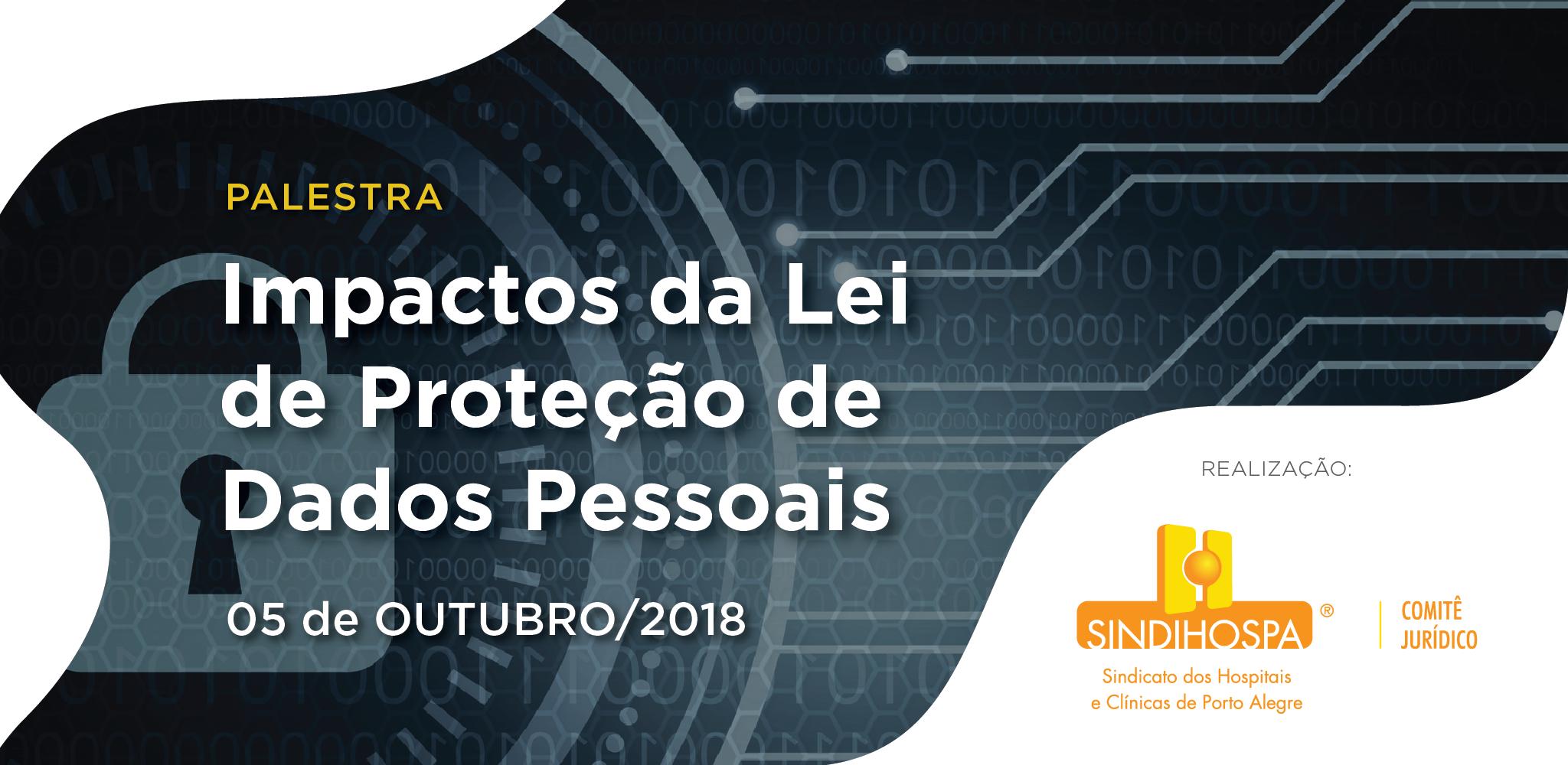 Impactos da Lei de proteção de dados pessoais