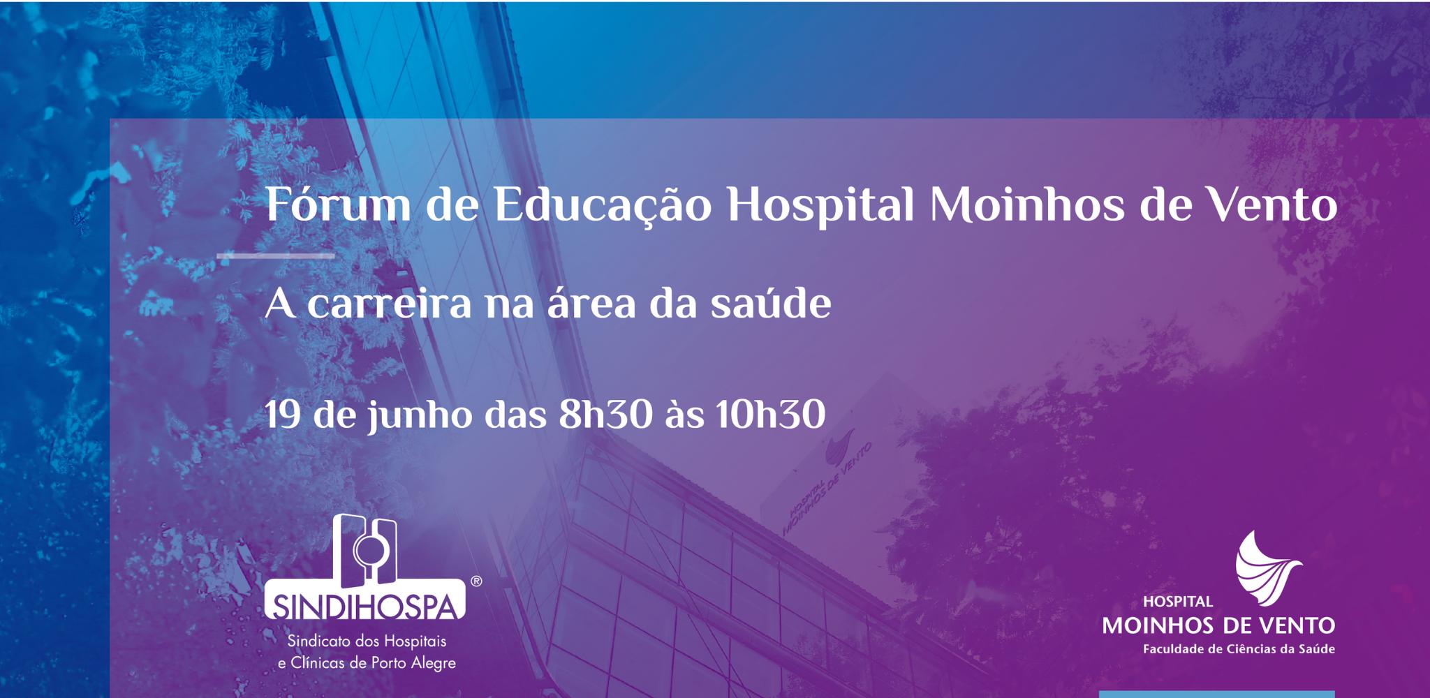 Fórum de Educação Hospital Moinhos de Vento