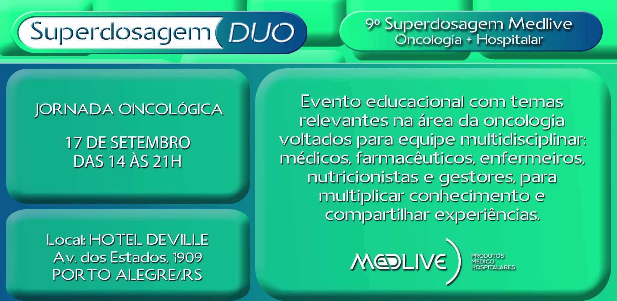 9ª Superdosagem DUO Medlive - JORNADA ONCOLÓGICA