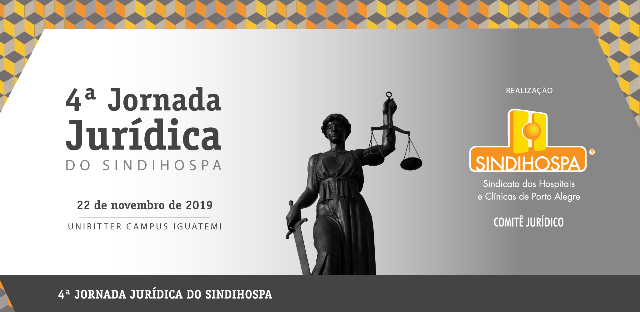 4ª Jornada Jurídica do SINDIHOSPA