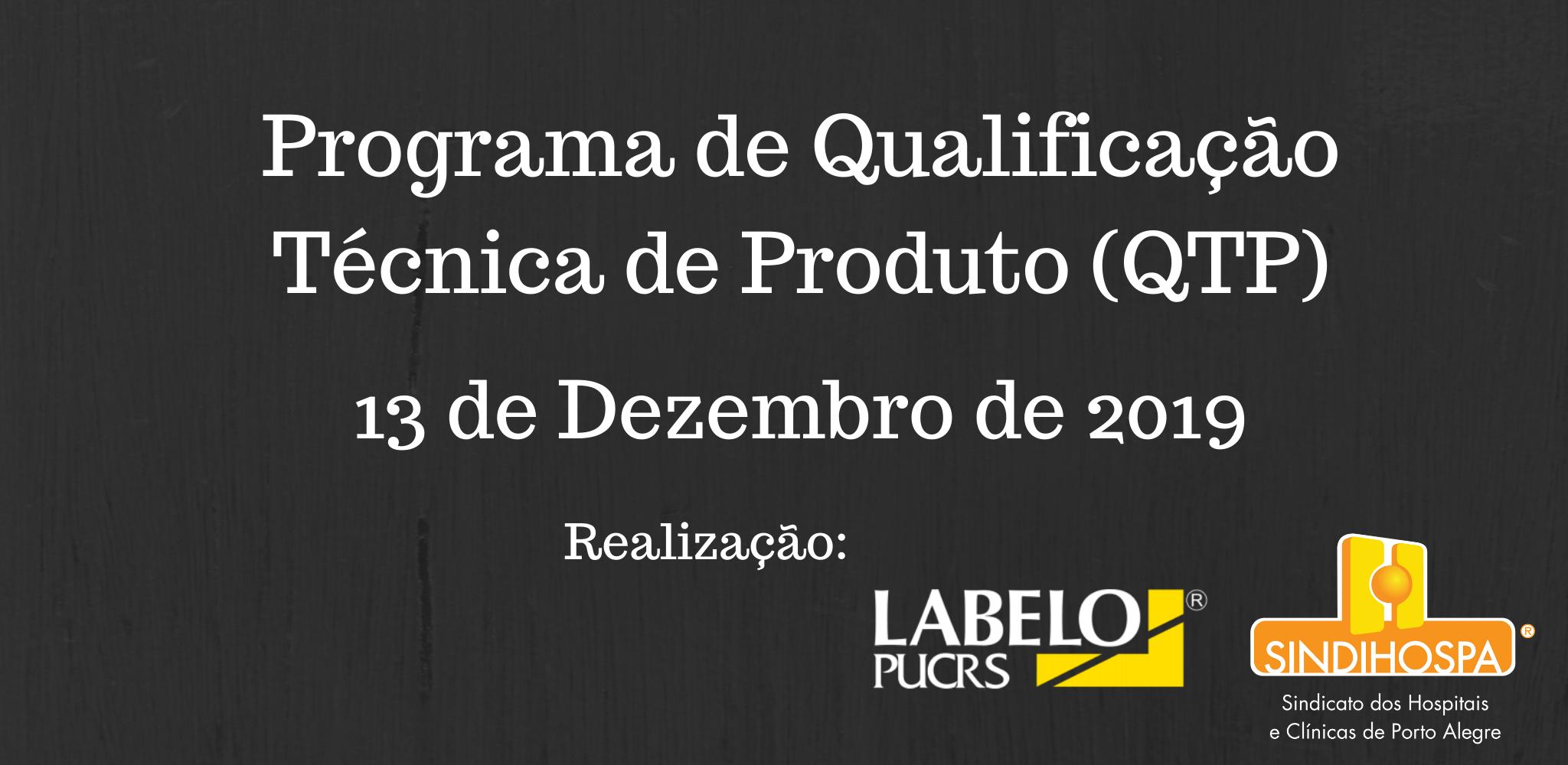 Programa de Qualificação Técnica de Produto (QTP)