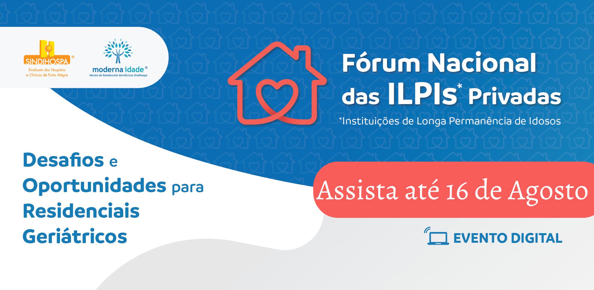 Fórum Nacional das ILPIs Privadas - Pós evento